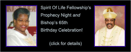 Spirit Of Life Fellowship's Prophecy Night and Bishop's 65th Birthday Celebration